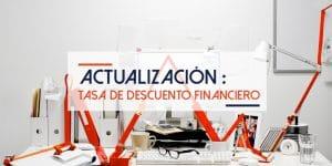 Actualización Tasa Descuento Financiero   ACTUARIA