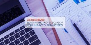 Impacto Financiero de la Reforma NIC 19 | ACTUARIA