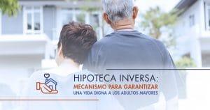 Hipoteca_Inversa | ACTUARIA
